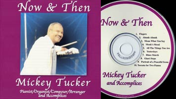 Now & Then by Mickey Tucker